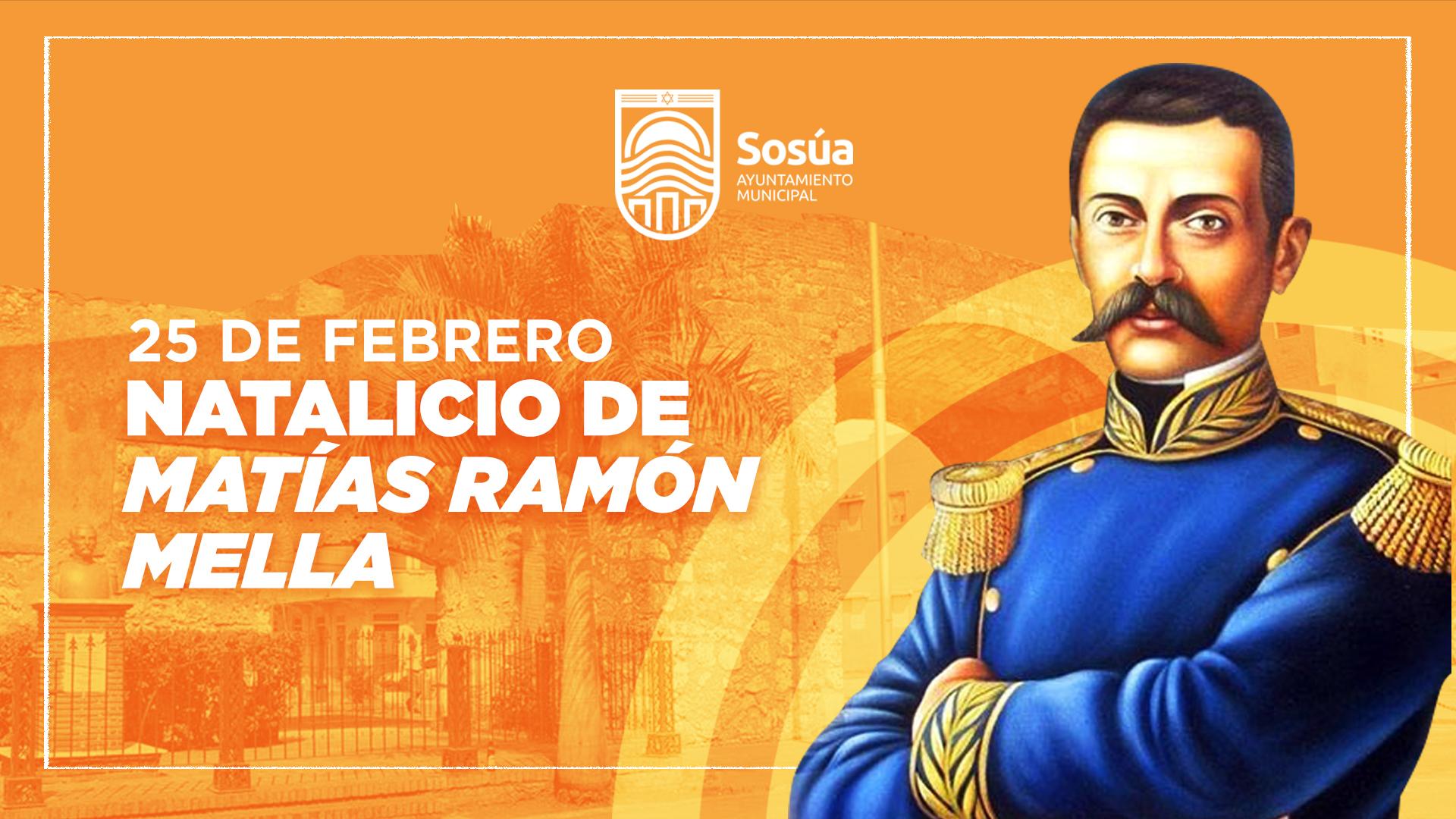 Natalicio de Ramón Matías Mella, prócer de nuestras independencia.